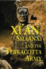 Xi'an Shaanxi Chang'an and the Terracotta Army First Edition