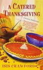 A Catered Thanksgiving (Mystery with Recipes, Bk 7)