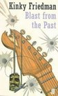 Blast from the Past (Kinky Friedman, Bk 11)