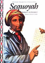 Sequoyah and the Cherokee Alphabet (Alvin Josephy's Biography Series of American Indians)