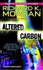 Altered Carbon (Takeshi Kovacs, Bk 1)
