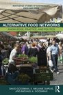 Alternative Food Networks Knowledge Practice and Politics