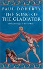 The Song of the Gladiator (Ancient Rome, Bk 3)