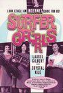 Surfergrrrls: Look Ethel! an Internet Guide for Us!