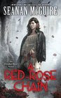 A Red Rose Chain (October Daye Bk. 9)