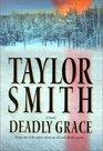Deadly Grace