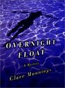Overnight Float A Mystery