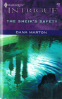 The Sheik's Safety (Harlequin Intrigue, No 859)