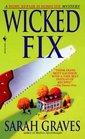 Wicked Fix (Home Repair is Homicide, Bk 3)