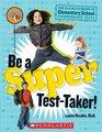 Be A Super Test Taker
