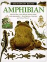 Amphibian (Eyewitness Books)