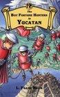 The Boy Fortune Hunters in Yucatan