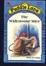 The Wideawake Mice