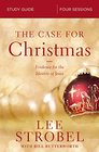 The Case for Christmas Study Guide Evidence for the Identity of Jesus
