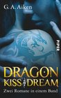 Dragon Kiss / Dragon Dream
