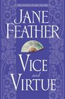 Jane Feather Two Novels in One Volume Vice and Virtue