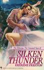 Silken Thunder (Delaneys: The Untamed Years II, Bk 3) (Delaneys, Bk 13)