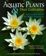 Aquatic Plants  Their Cultivation A Complete Guide for Water Gardeners
