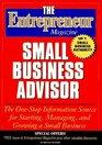 The Entrepreneur Small Business Advisor Magazine (Entrepreneur Magazine Series)