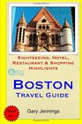 Boston Travel Guide Sightseeing Hotel Restaurant  Shopping Highlights