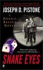 Snake Eyes A Donnie Brasco Novel