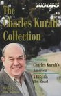 The Charles Kuralt Collection Charles Kuralt's America a Life on the Road