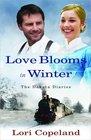 Love Blooms in Winter (Dakota Diaries, Bk 1)