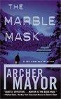 The Marble Mask (Joe Gunther, Bk 11)