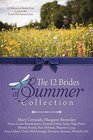 The 12 Brides of Summer Collection 12 Historical Brides Find Love in the Good Old Summertime