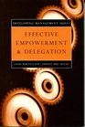Effective Empowerment and Delegation Developing Management Skills