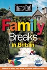 Time Out Family Breaks in Britain