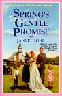 Spring's Gentle Promise (Seasons of the Heart, Bk 4)