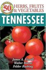 50 Great Herbs Fruits and Vegetables for Tennessee