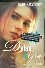 Dylan und Gray