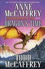 Dragon's Time (New Adventures of Pern)
