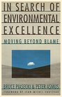 In Search of Environmental Excellence: Moving Beyond Blame