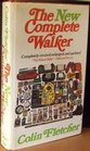 The new complete walker ;: The joys and techniques of hiking and backpacking