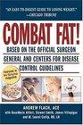 Combat Fat America's Revolutionary 8-Week Weight Fat-Loss Program