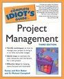 Complete Idiot's Guide to Project Management 3E