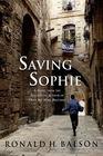 Saving Sophie A Novel
