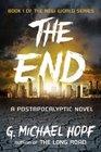 The End: A Postapocalyptic Novel (New World, Bk 1)