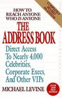 The Address Book: How to Reach Anyone Who Is Anyone (Address Book: How to Reach Anyone Who is Anyone)