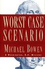 Worst Case Scenario : A Washington, D.C. Mystery
