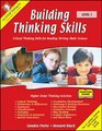Building Thinking Skills- Critical Thinking skills for reading writing math science