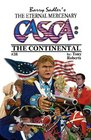 CASCA #38 The Continental (CASCA The Eternal Mercenary, 38)