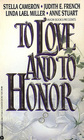 To Love and to Honor: Bargain Bride / The Bride of Wildcat Purchase / Store-Bought Woman / The High Sheriff of Huntingdon