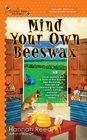 Mind Your Own Beeswax (Queen Bee, Bk 2)