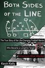 Both Sides of the Line: The True Story of a Life-Changing Football Mentor Who Became a Longtime Target of America's Most Wanted