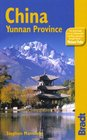 China Yunnan Province 2nd The Bradt Travel Guide