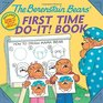 The Berenstain Bears' First Time DoIt Book